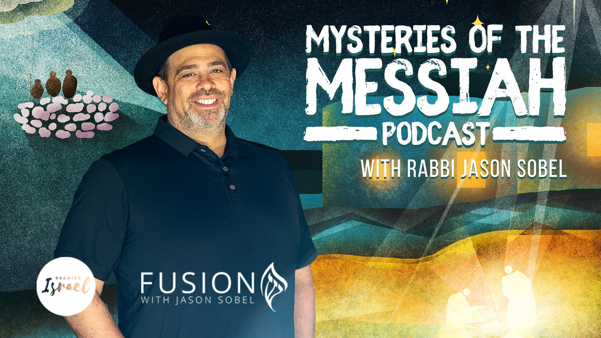 Mysteries of the Messiah Podcast wide